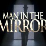 Man in the Mirror — шоу в память о Майкле Джексоне